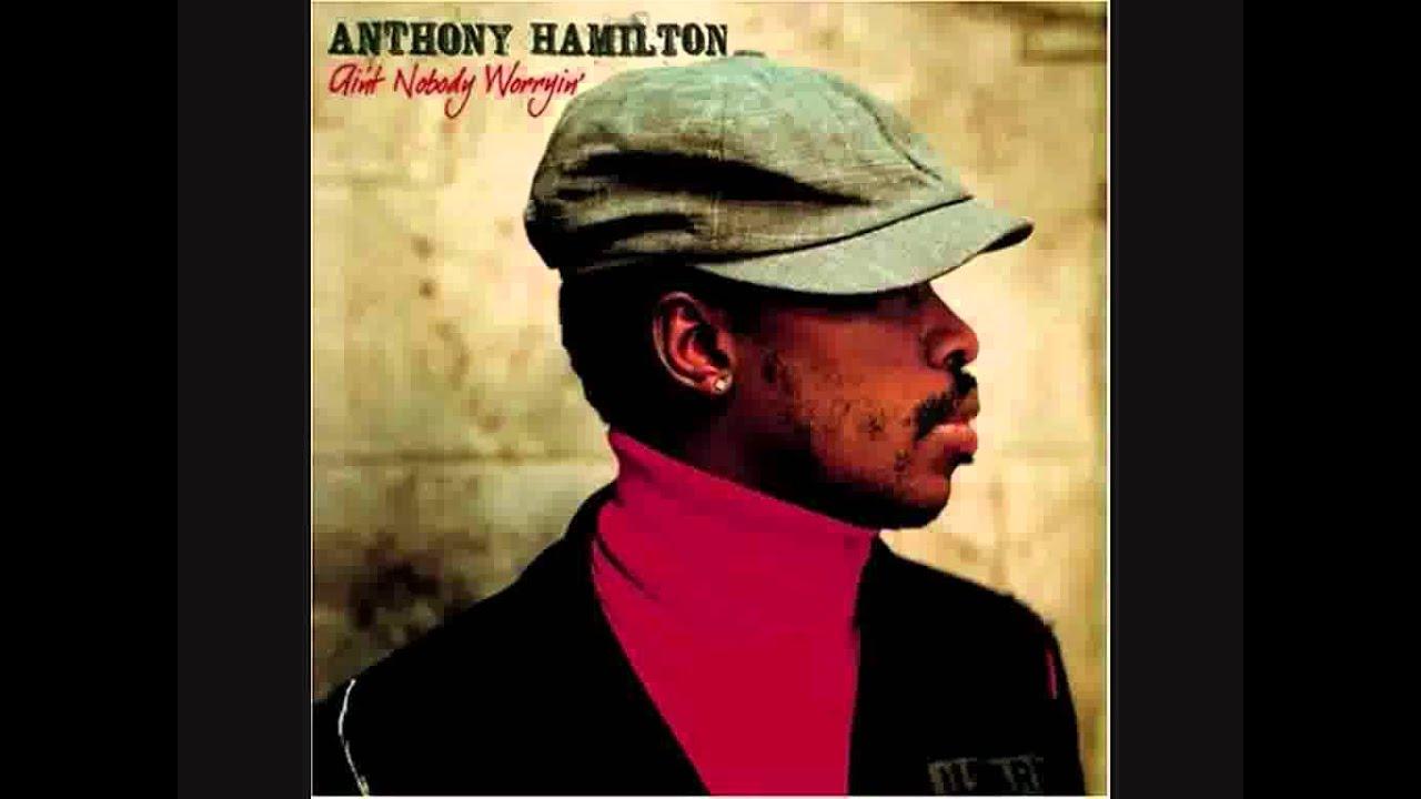 Lyrics by anthony hamilton