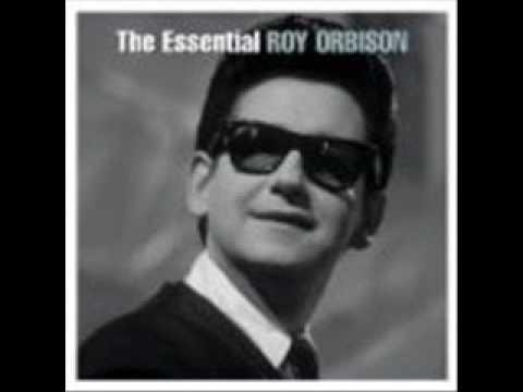 Love Hurts - Roy Orbison