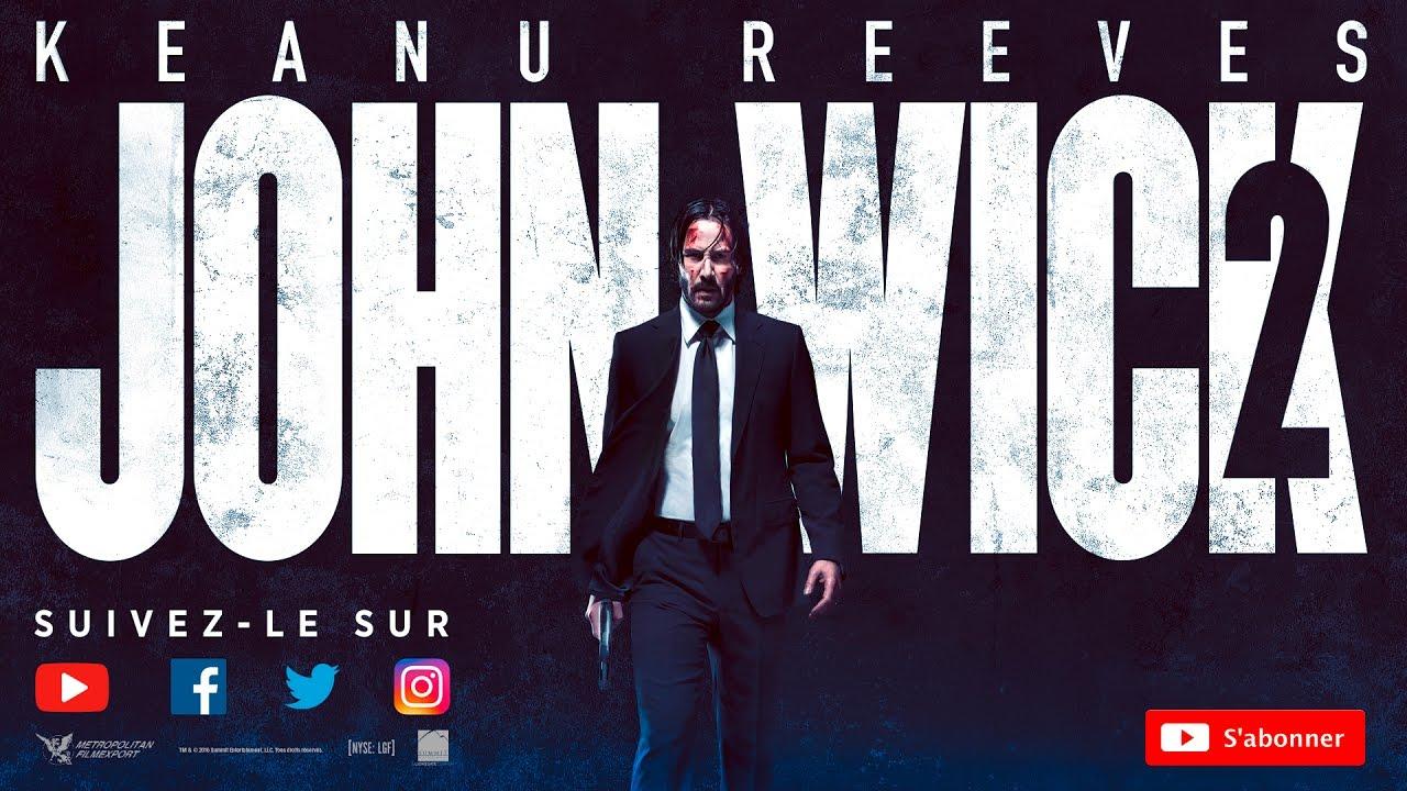JOHN WICK 2 Bande-annonce VF