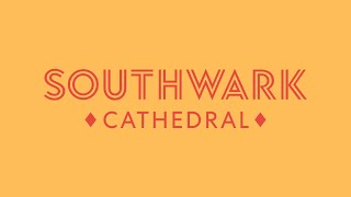 Live Stream from Southwark Cathedral