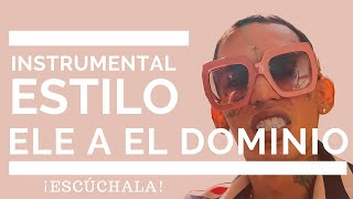 Instrumental Estilo Ele A El Dominio | Bryant Myers | Trap Beat | Pista | 2020