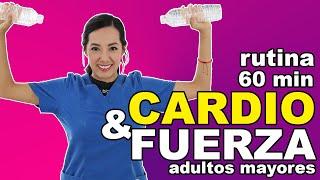 Rutina de CARDIO y FORTALECIMIENTO de Todo el Cuerpo para Adultos Mayores (60 minutos)