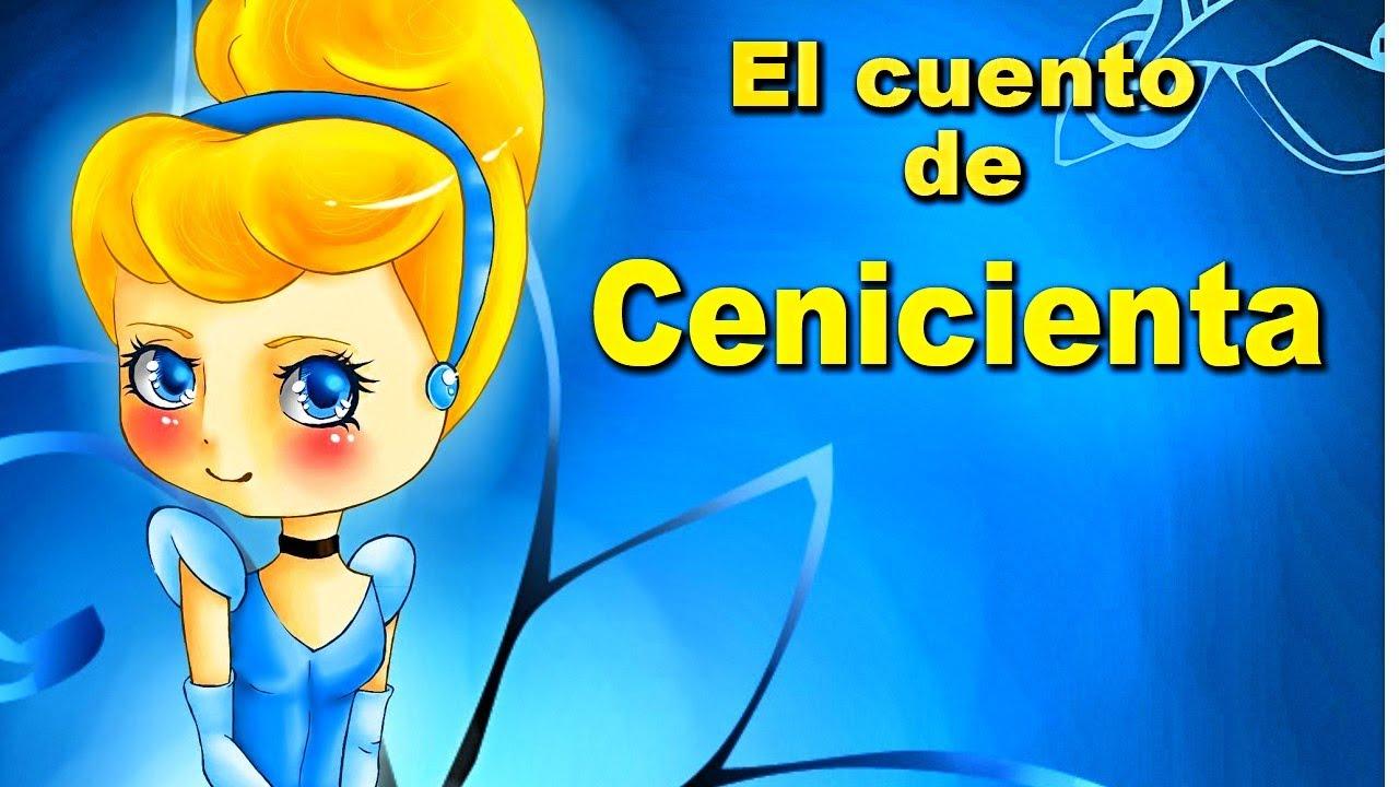 La Cenicienta - Cuentos Infantiles Clásicos para Niños #