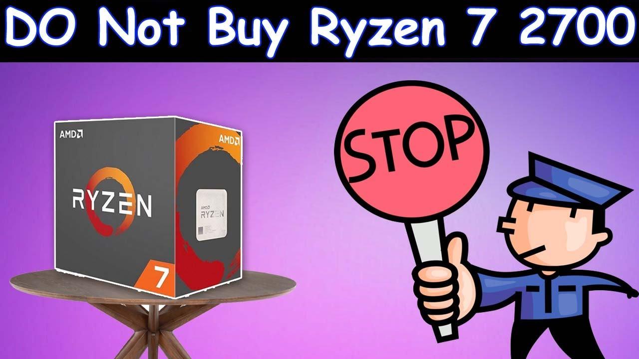 Do Not Buy Ryzen 7 2700 In 2020 ! Hindi