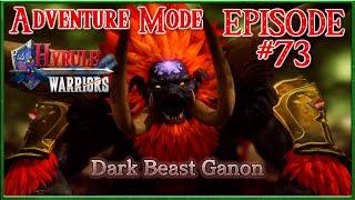 Hyrule Warriors - Ganondorf VS Ganon, Cuccoo Festival - Adventure Mode - Episode 73