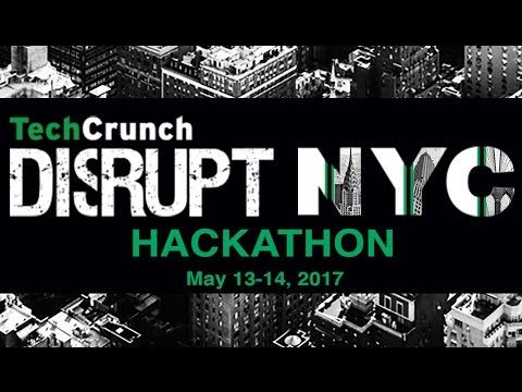 Disrupt NY 2017 Hackathon Presentations | Part 2