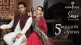 Sassi - Asim Azhar (feat. Hania Aamir) |  Asim Jofa Luxury Lawn Collection 2020