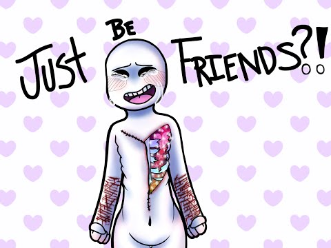 {SP} Just be friends?! (Pastel Gore)
