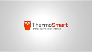 Montage van de ThermoSmart instructievideo