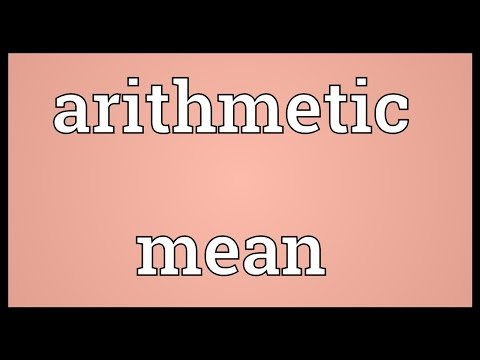 Arithmetic mean Meaning