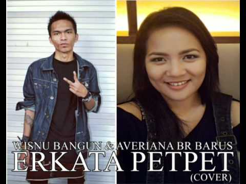 Erkata Pet Pet - Averiana Barus & Wisnu Bangun (cover)