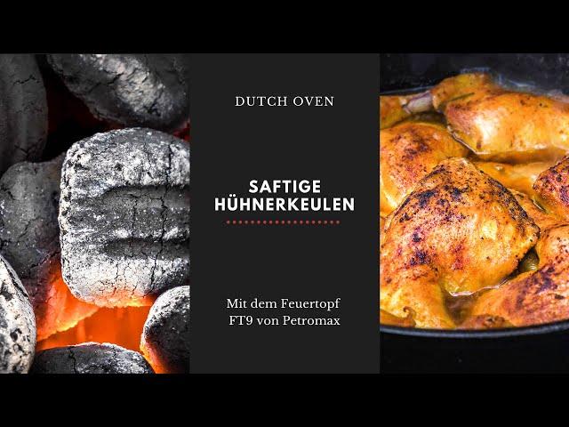 PETROMAX FT9 - Saftige Hähnchenschenkel auf Rosmarinkartoffeln aus dem Dutch Oven