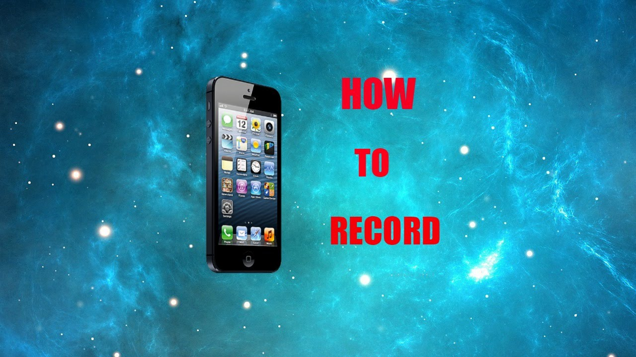 record iphone screen how to record iphone screen no jailbreak 2777