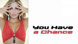 Carol Mag - You Have a Chance