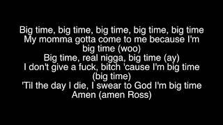 Rick Ross- Big Tyme Lyrics