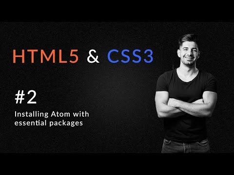Installing Atom With Essential Packages | Introduction To HTML5 And CSS3 | Learn HTML5 And CSS3