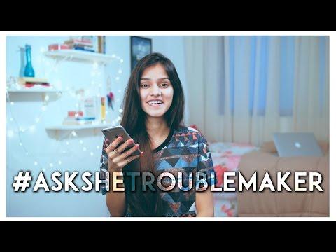 #AskSheTroubleMaker