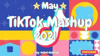 TikTok Mashup 2021 May 🍍Not Clean🍍