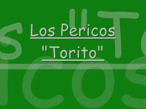 Los Pericos - Torito