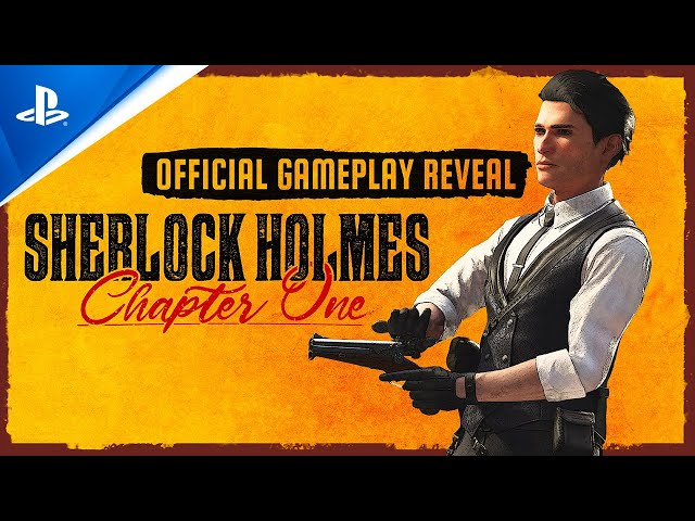 Sherlock Holmes Chapter One - Official Gameplay Reveal | PS5, PS4
