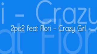 2po2 feat flori Crazy Girl