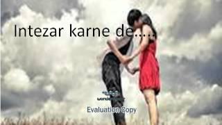 Abhi nahi aana sajna.
