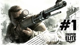 Sniper Elite V2 - Gameplay Walkthrough - Part 1 - Prologue [Mission 1] (Xbox/PS3/PC)