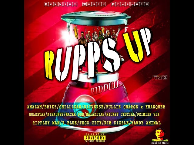 RUPPS UP RIDDIM (DANCEHALL) - 2018 - NOKKINZ MUSIC