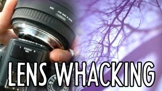 Lens Whacking, Canon 5D Mark III, and a power drill!