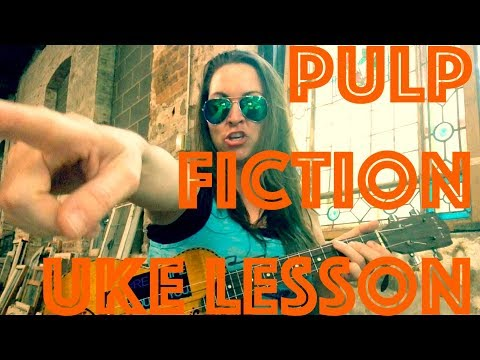 GIRL YOU'LL BE A WOMAN SOON ~ Ukulele Lesson ~ Neil Diamond / Urge Overkill / Pulp Fiction