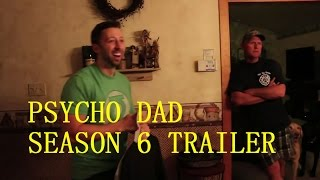 Psycho Dad Season 7 Trailer