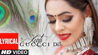 Kurti Guccci Di Full Lyrical Song Jenny Johal Desi Crew Latest Punjabi Songs