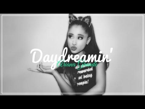 Ariana Grande - Daydreamin' // Lyrics + Deutsche Übersetzung