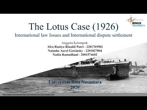 The Lotus Case (1926) - International Law Issues And International Dispute Settlement