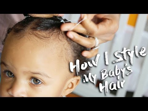 How I Style My Baby's Hair | Tips for a One-Year-Old