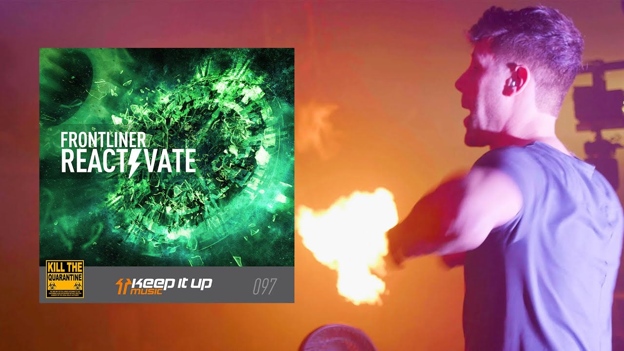 Frontliner - Reactivate (Official Video)