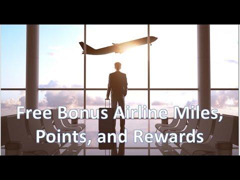 Free Bonus Airline Miles, Points, and Rewards