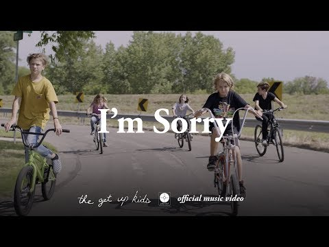 The Get Up Kids - I'm Sorry [OFFICIAL MUSIC VIDEO]