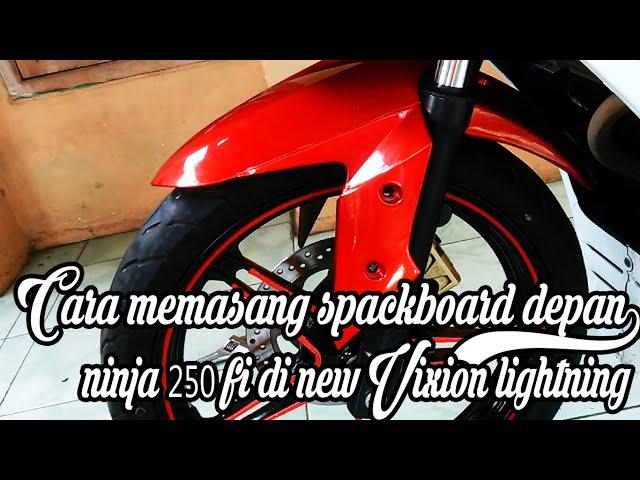 CARA MEMASANG SPEKBOARD NINJA 250FI FI NEW VIXION AGAR MAKIN KECE