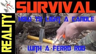 Wilderness Survival: How To Light A Candle With A Ferro Rod Part 1 of 2