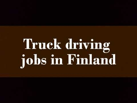 Truck driving jobs in Finland