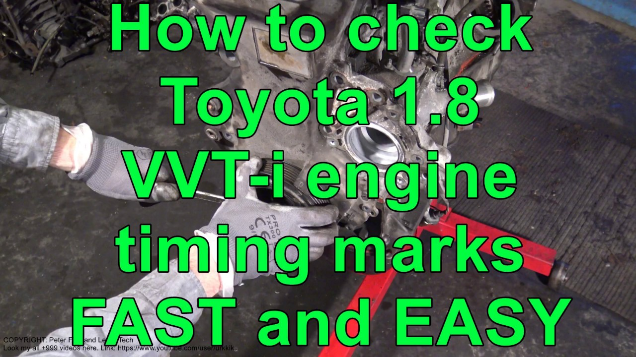How to check Toyota 18 VVTi engine timing marks FAST and EASY way  YouTube