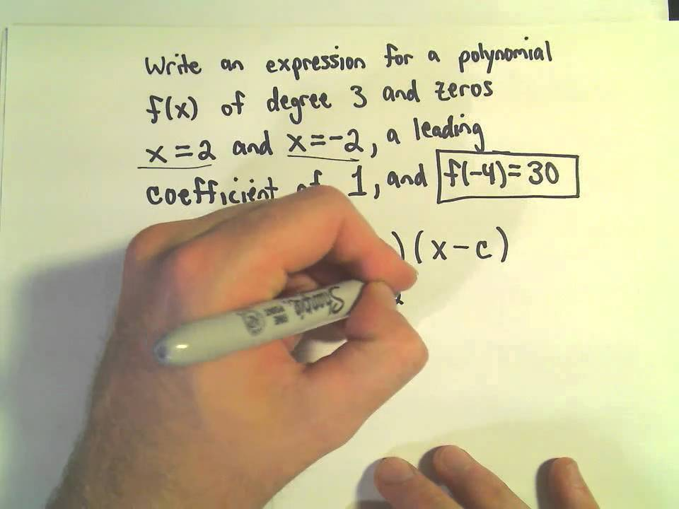 Finding the Formula for a Polynomial Given: Zeros/Roots, Degree ...
