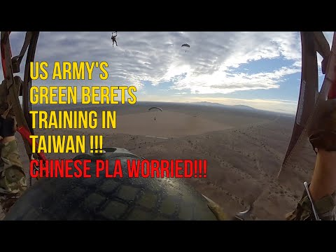 US Army's Green Berets Training In Taiwan |  Chinese PLA Worried!!