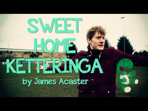 Sweet Home Ketteringa - Episode 1 - Kettering Town FC