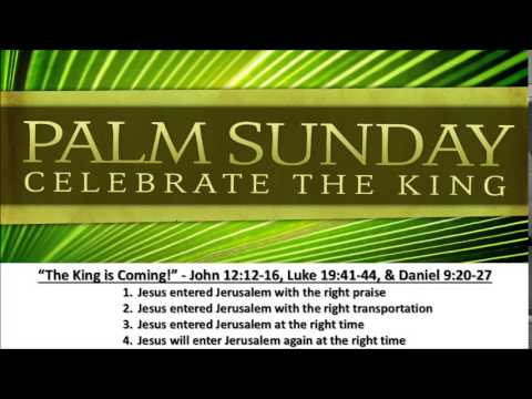 """Palm Sunday 2015 """"The King is Coming!"""" - Calvary Chapel Fergus Falls"""