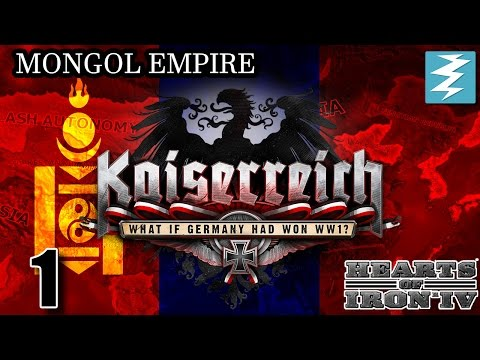 MONGOL EMPIRE OVERPOWERED [1] Kaiserreich Mod - Hearts of Iron IV HOI4 Paradox