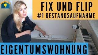 Fix und Flip einer  Eigentumswohnung - #1 Bestandsaufnahme