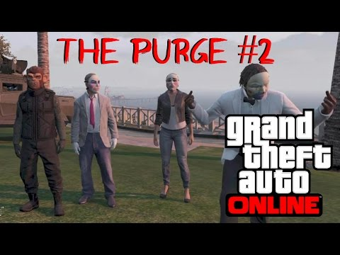 GTA 5 Online: The Purge #2 - The More the Merrier
