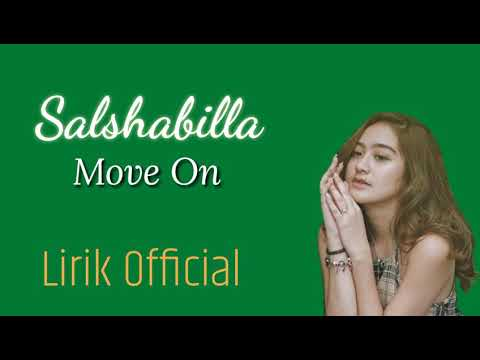 Salshabilla - Move On | Lirik